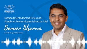 Sameer Sharma Intel Podcast